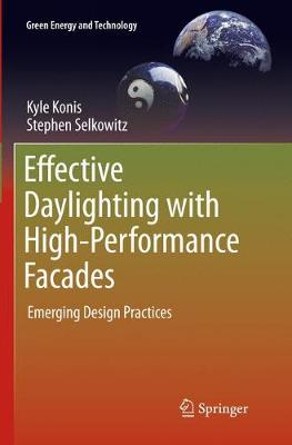 Effective Daylighting with High-Performance Facades - Kyle Konis