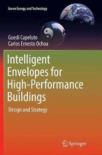 Intelligent Envelopes for High-Performance Buildings - Guedi Capeluto
