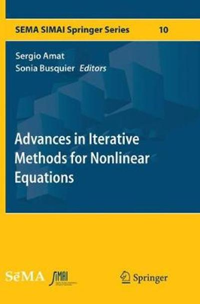 Advances in Iterative Methods for Nonlinear Equations - Sergio Amat