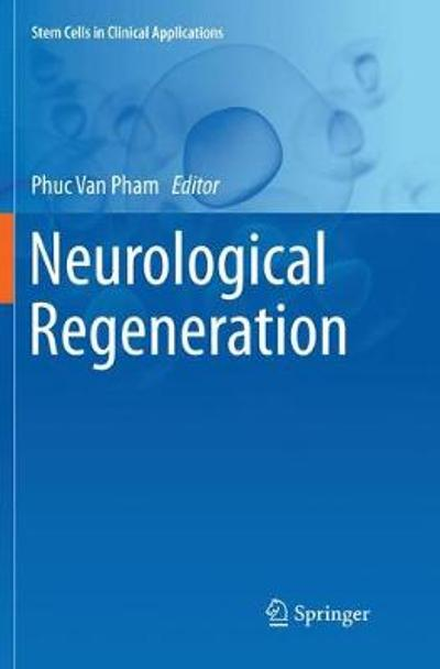 Neurological Regeneration - Phuc Van Pham