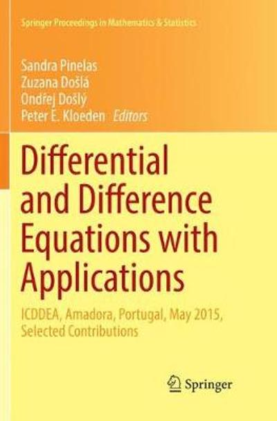 Differential and Difference Equations with Applications - Sandra Pinelas