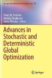 Advances in Stochastic and Deterministic Global Optimization - Panos M. Pardalos Anatoly Zhigljavsky Julius Zilinskas