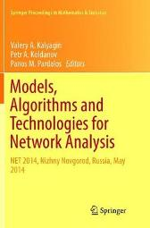 Models, Algorithms and Technologies for Network Analysis - Valery A. Kalyagin Petr A. Koldanov Panos M. Pardalos