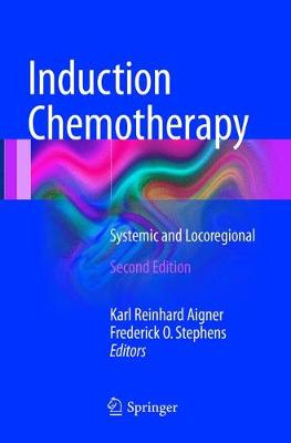 Induction Chemotherapy - Karl Reinhard Aigner
