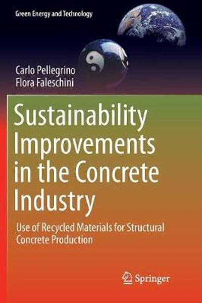 Sustainability Improvements in the Concrete Industry - Carlo Pellegrino