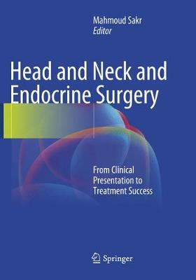 Head and Neck and Endocrine Surgery - Mahmoud Sakr