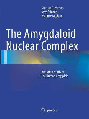 The Amygdaloid Nuclear Complex - Vincent Di Marino