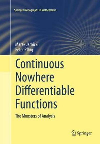 Continuous Nowhere Differentiable Functions - Marek Jarnicki