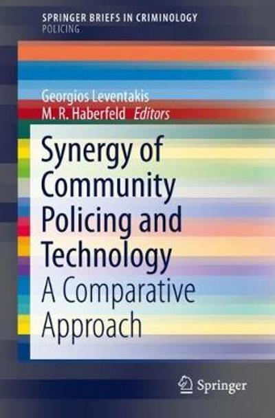 Synergy of Community Policing and Technology - Georgios Leventakis