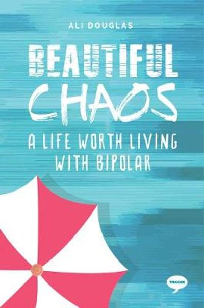 Beautiful Chaos - Ali Douglas
