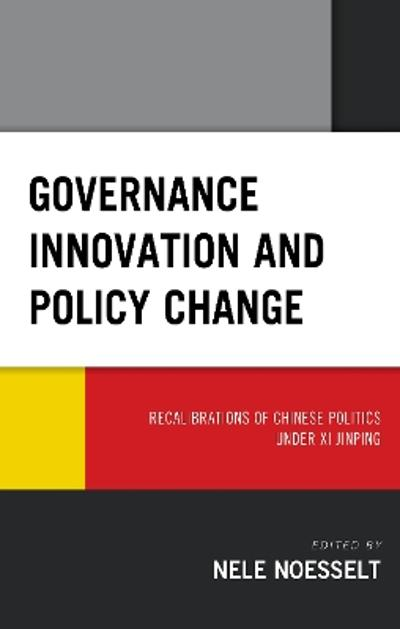 Governance Innovation and Policy Change - Nele Noesselt