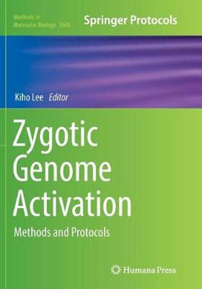 Zygotic Genome Activation - Kiho Lee