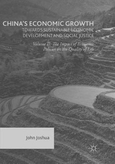 China's Economic Growth: Towards Sustainable Economic Development and Social Justice - John Joshua