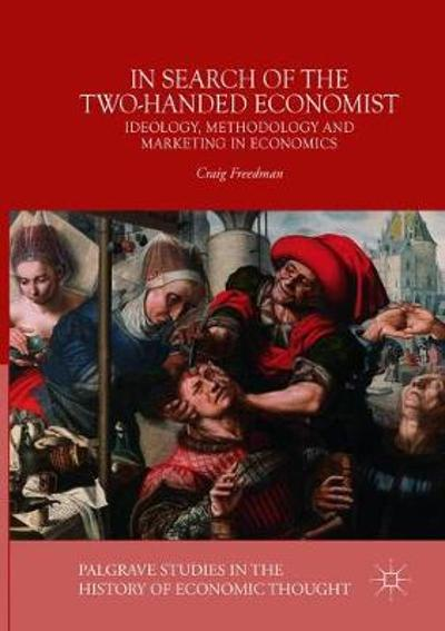 In Search of the Two-Handed Economist - Craig Freedman