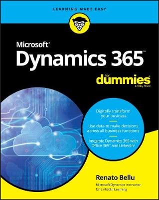 Microsoft Dynamics 365 For Dummies - Renato Bellu