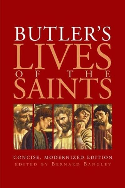 Butler's Lives of the Saints - Bernard Bangley