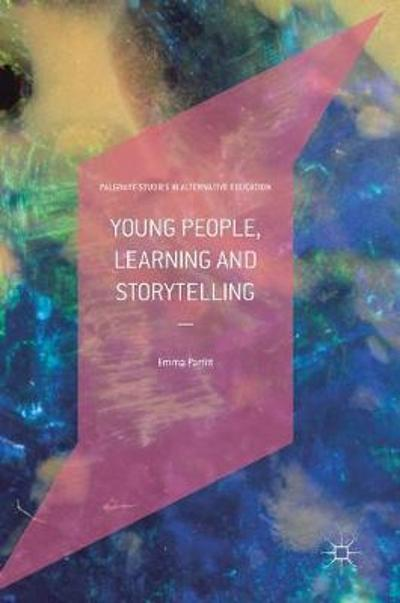 Young People, Learning and Storytelling - Emma Parfitt