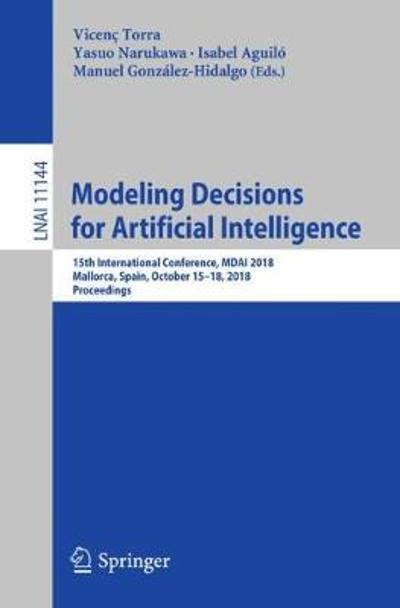 Modeling Decisions for Artificial Intelligence - Vicenc Torra