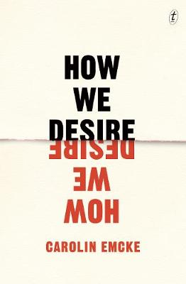 How We Desire - Carolin Emcke