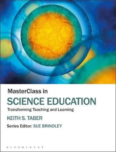 MasterClass in Science Education - Keith S. Taber