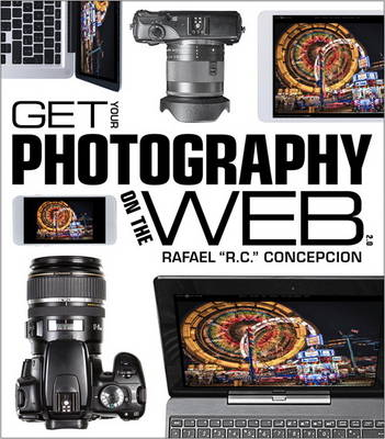 Get Your Photography on the Web - Rafael Concepcion