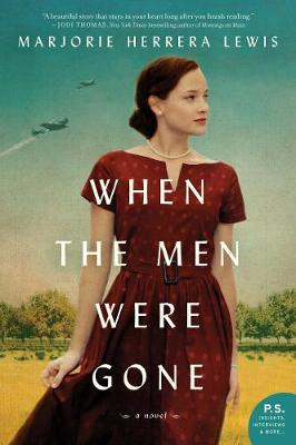 When the Men Were Gone - Marjorie Herrera Lewis