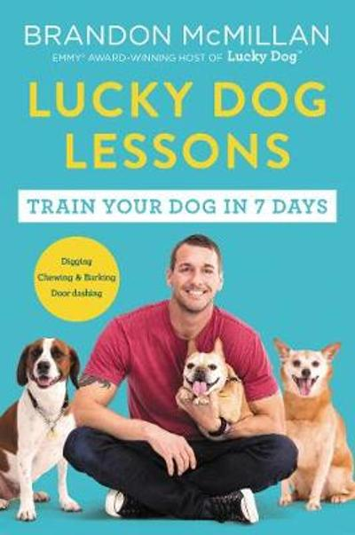 Lucky Dog Lessons - Brandon McMillan