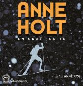En grav for to - Anne Holt Anne Ryg