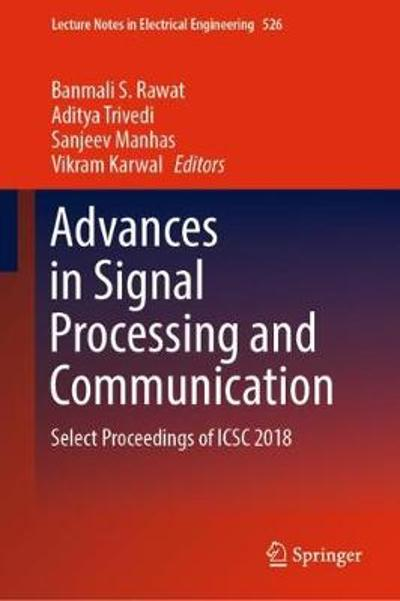 Advances in Signal Processing and Communication - Banmali S. Rawat