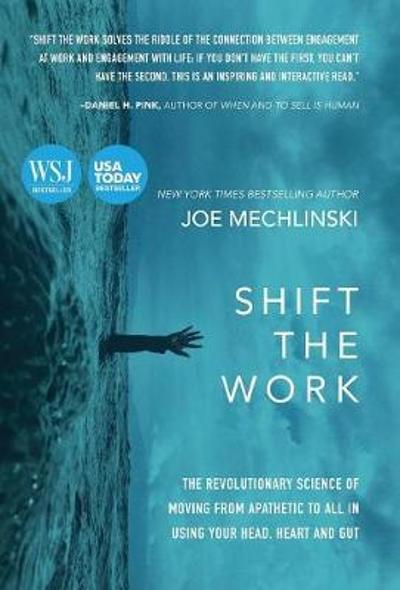 Shift the Work - Joe Mechlinski