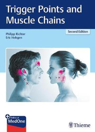 Trigger Points and Muscle Chains - Philipp Richter