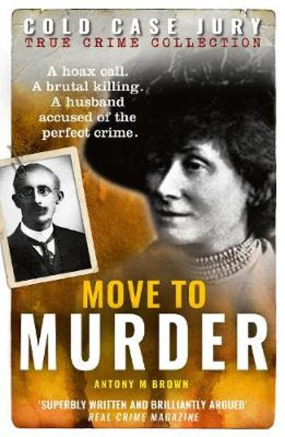 Move to Murder - Antony M. Brown