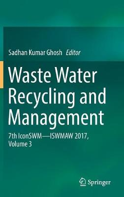 Waste Water Recycling and Management - Sadhan Kumar Ghosh
