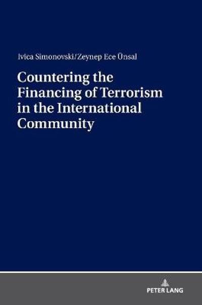 Countering the Financing of Terrorism in the International Community - Ivica Simonovski