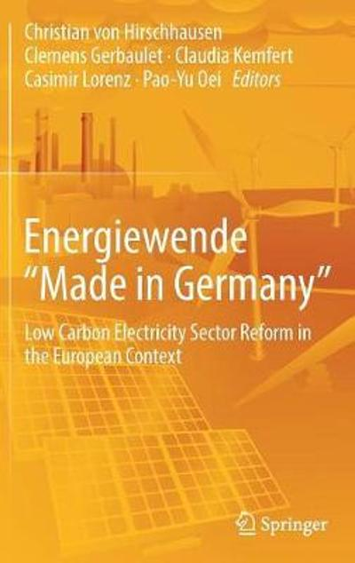 "Energiewende ""Made in Germany"" - Christian von Hirschhausen"