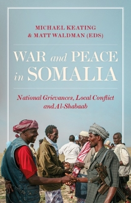 War and Peace in Somalia - Michael Keating
