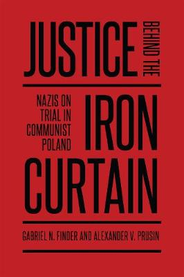 Justice behind the Iron Curtain - Gabriel Finder