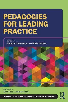 Pedagogies for Leading Practice - Sandra Cheeseman