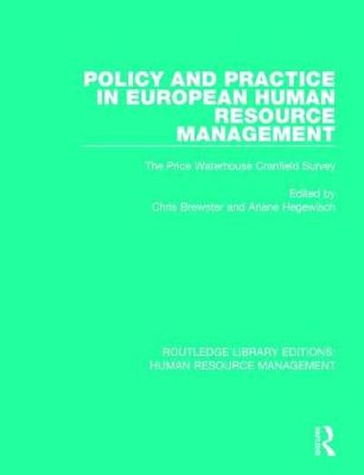 Policy and Practice in European Human Resource Management - Chris Brewster