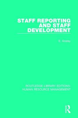 Staff Reporting and Staff Development - E. Anstey