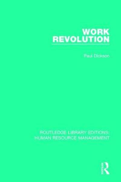 Work Revolution - Paul Dickson