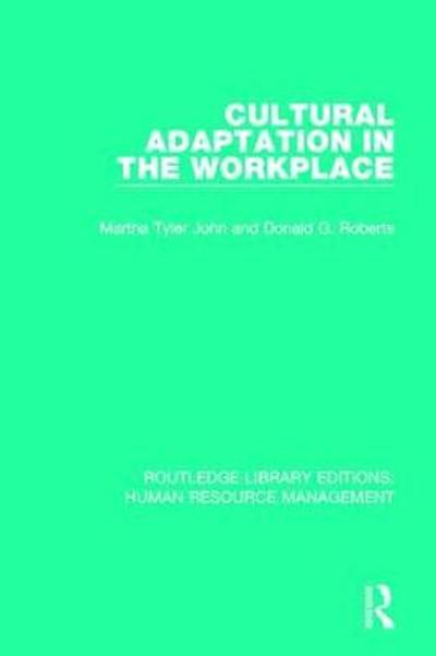 Cultural Adaptation in the Workplace - Martha Tyler John