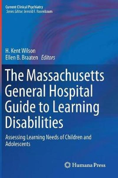 The Massachusetts General Hospital Guide to Learning Disabilities - H. Kent Wilson