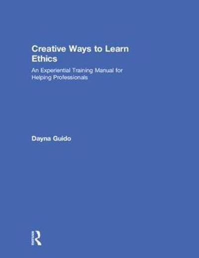 Creative Ways to Learn Ethics - Dayna Guido