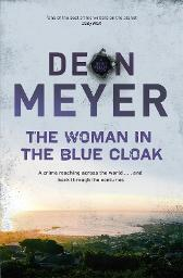 The Woman in the Blue Cloak - Deon Meyer