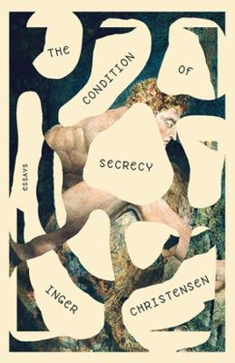Condition of Secrecy - Inger Christensen