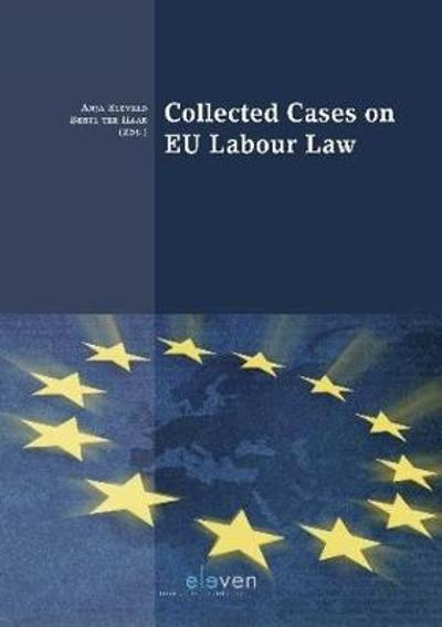 Collected Cases on EU Labour Law - A. Eleveld