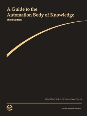 A Guide to the Automation Body of Knowledge - Nicholas P. Sands