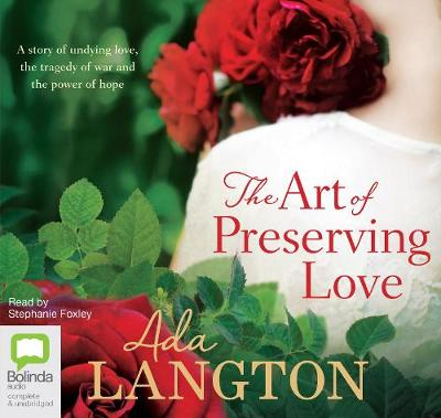 The Art of Preserving Love - Ada Langton