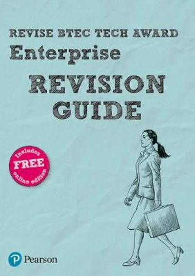 Revise BTEC Tech Award Enterprise Revision Guide - Steve Jakubowski